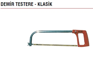 DEM�R TESTERE - KLAS�K